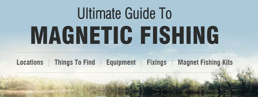 Ultimate Guide to Magnetic Fishing